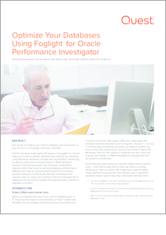 Optimize your databases using foglight for oracle s performance investigator technical brief 17220
