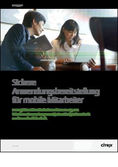Sichere Anwendungsbereitstellung für mobile Mitarbeiter