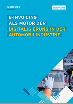 Whitepaper e invoicing motor der digitalisierung in der automobilindustrie