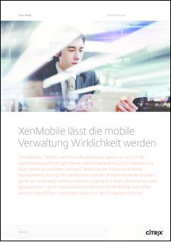 XenMobile lässt die mobile Verwaltung Wirklichkeit werden