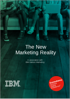 Econsultancy report  the new marketing reality